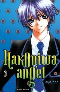 Aya Oda - Hakoniwa angel T03.