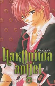 Aya Oda - Hakoniwa angel Tome 1 : .
