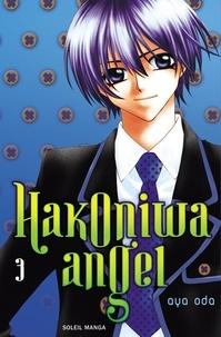 Aya Oda - Hakoniwa angel Tome 3 : .