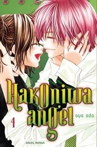 Aya Oda - Hakoniwa angel Tome 4 : .