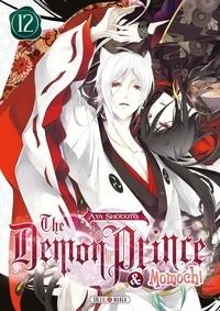Aya Shouoto - The demon prince & Momochi Tome 12 : .