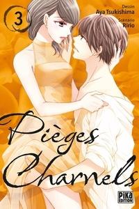 Aya Tsukishima - Pièges charnels Tome 3 : .