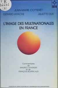 Ayache et J-M Cotteret - L'Image des multinationales en France dans la presse et l'opinion publique.