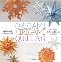 Ayako Brodek et Shannon Voigt - Origami, kirigami, quilling - 75 soleils, étoiles et flocons en papier.