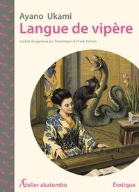 Ayano Ukami - Langue de vipère.