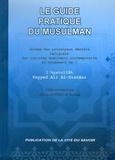 Ayatolâh Sayyed Ali Al-Sistâni - Le guide pratique du musulman - Abrégé des principaux décrets religieux des juristes musulmans contemporains.