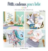Petits cadeaux pour bébé en couture créative.pdf