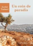Ayelet Tsabari - Un coin de paradis.
