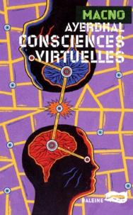 Ayerdhal - Consciences virtuelles.