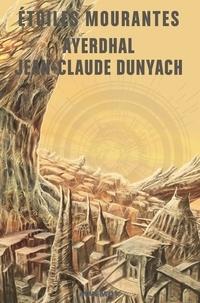Ayerdhal et Jean-Claude Dunyach - Etoiles mourantes.