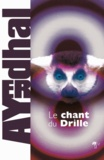 Ayerdhal - Le Chant du Drille.
