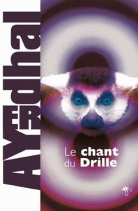 Ayerdhal - Le Chant du Drille.