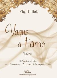 Ayi Hillah - Vague à l'âme.