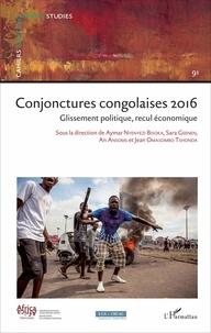 Aymar Nyenyezi Bisoka et Sara Geenen - Cahiers africains : Afrika Studies N° 91/2017 : Conjonctures congolaises 2016 - Glissement politique, recul économique.