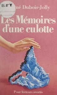 Ayme Dubois-Jolly et  Aristide - Les mémoires d'une culotte.