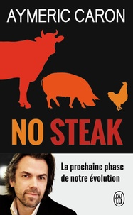 Aymeric Caron - No steak.