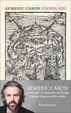 Aymeric Caron - Utopia XXI.