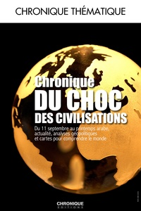 Aymeric Chauprade - Chronique du choc des civilisations.