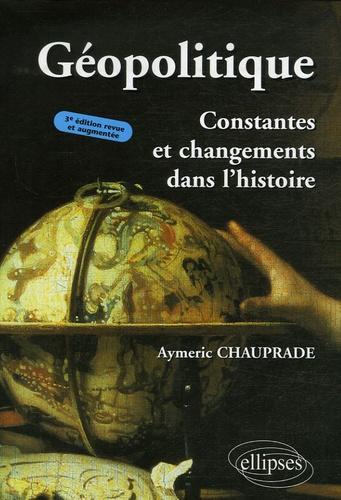 Aymeric Chauprade - Géopolitique - Constantes et changements dans l'histoire.