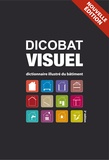 Aymeric de Vigan et Jean de Vigan - Dicobat visuel - Dictionnaire illustré du bâtiment.