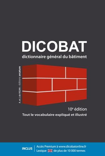 Aymeric de Vigan et Jean de Vigan - Dicobat - Tout le vocabulaire expliqué et illustré.