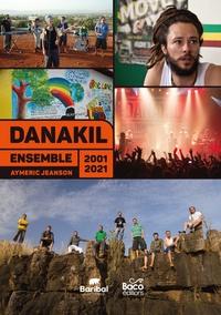 Aymeric Jeanson - Danakil 2001/2021 : Ensemble. 1 CD audio