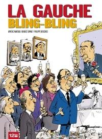 Aymeric Mantoux et Benoist Simmat - La gauche bling-bling.