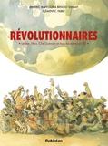 Aymeric Mantoux et Benoist Simmat - Révolutionnaires - Lénine, Mao, Che Guevara et tous les autres en BD.