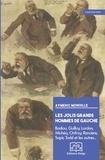 Aymeric Monville - Les jolis grands hommes de gauche - Badiou, Guilluy, Lordon, Michéa, Onfray, Rancière, Sapir, Todd et les autres....