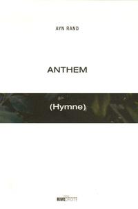 Ayn Rand - Anthem - (Hymne).