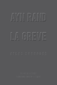 Téléchargement d'ebooks gratuits en pdf La grève  - Atlas shrugged PDB ePub par Ayn Rand in French 9782251900377