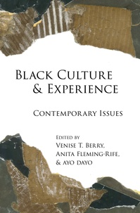 Ayo Dayo et Venise t. Berry - Black Culture and Experience - Contemporary Issues.