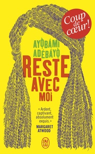 Ayobami Adebayo - Reste avec moi.