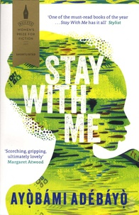 Ayobami Adebayo - Stay with me.