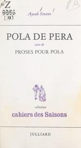Ayoub Sinano - Pola de Péra - Suivi de Proses pour Pola.
