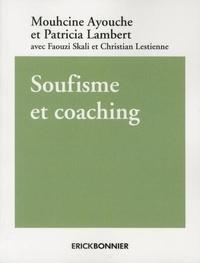 Ayouche Mouhcine et Patricia Lambert - Soufisme et coaching.
