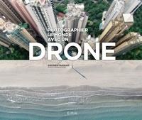 Ayperi Karabuda Ecer - Photograpahier le monde avec un drone.