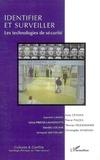 Ayse Ceyhan et Laurent Laniel - Cultures & conflits N° 64, Hiver 2006 : Identifier et surveiller : les technologies de sécurité.