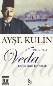 Ayse Kulin - Veda - Edition langue turque.