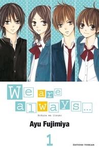 Ayu Fujimiya - We are Always... T01.