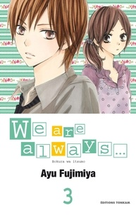 Ayu Fujimiya - We are always... T03.