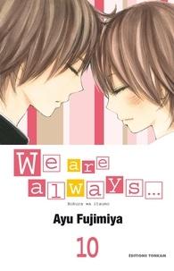 Ayu Fujimiya - We are always... T10.