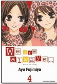 Ayu Fujimiya - We are always... Tome 4 : .
