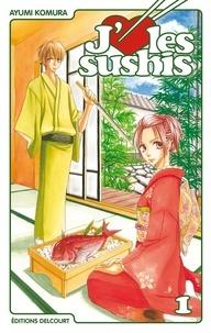 Ayumi Komura - J'aime les sushis Tome 1 : .