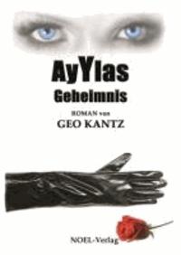 Ayylas Geheimnis.