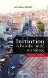 Az Eddine Jalaly - Initiation à l'arabe parlé au Maroc.
