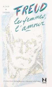 Azar - Freud, les femmes, l'amour.