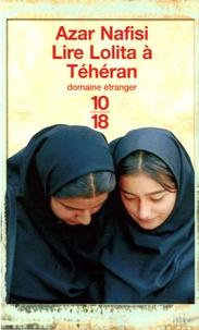Azar Nafisi - Lire Lolita à Téhéran.