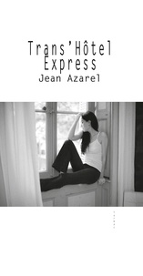 Azarel Jean - Trans'Hôtel Express.