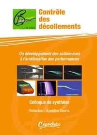 Azeddine Kourta - Contrôle des décollements - Du développement des actionneurs à l'amélioration des performances - Colloque de synthèse.